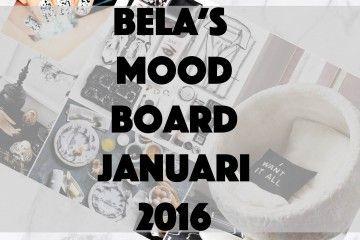 BELA's Mood Board Ini Akan Menemanimu di Sepanjang Bulan Januari 2016