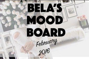 BELA'S MOOD BOARD: FEBRUARI 2016
