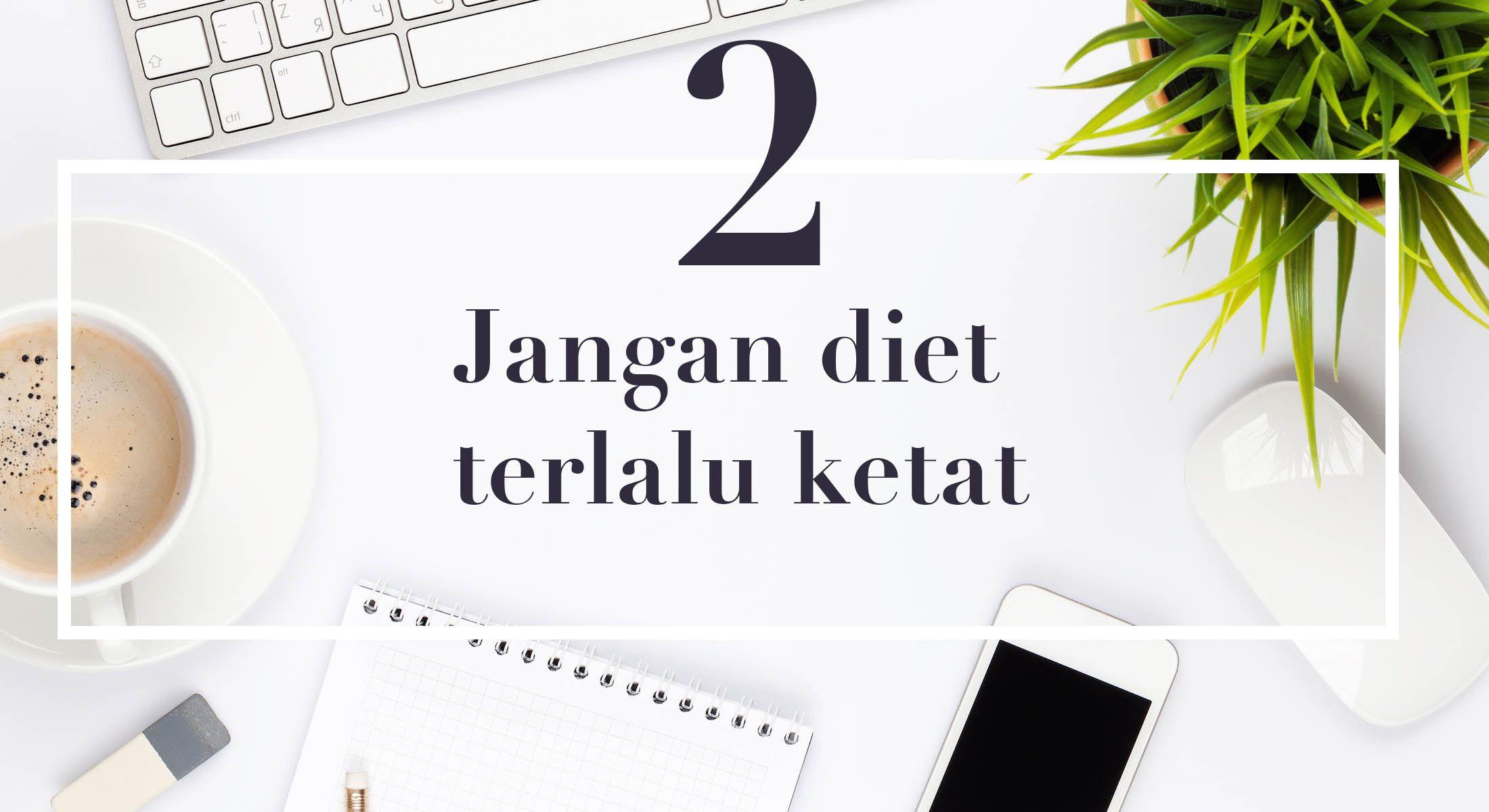 4 Tips Diet Ini Dijamin Berhasil Meski Kamu Sibuk di Kantor