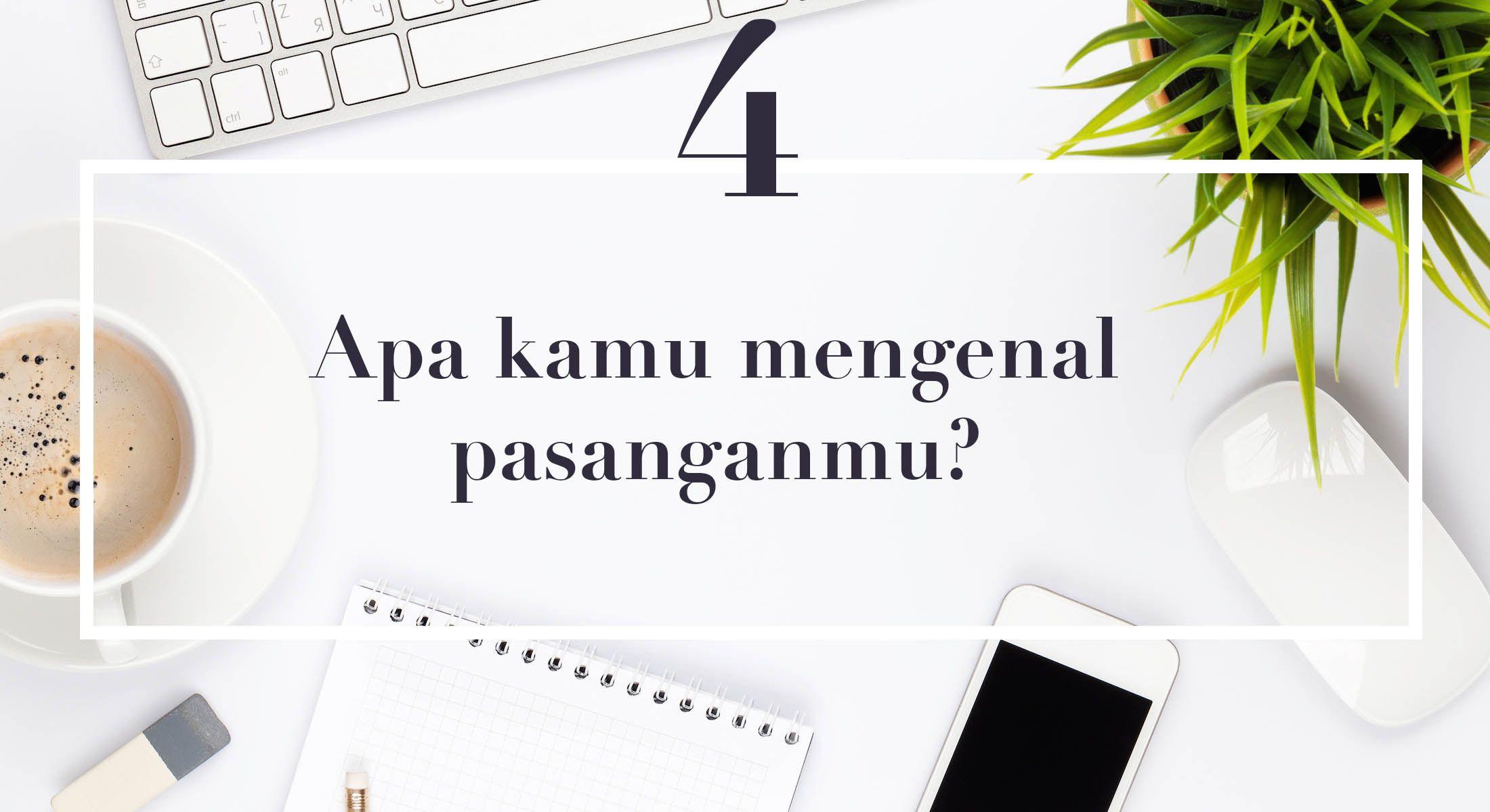 Jika 16 Pertanyaan Ini Terjawab, Hubungan Kalian Akan Mulus ke Pelaminan