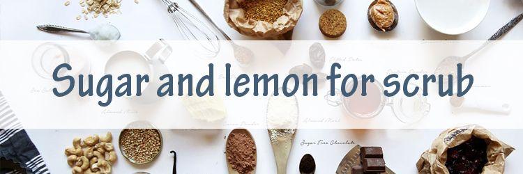 sugar-and-lemon-for-scrub-0b09e30f8c5263bb2e3921fc9d46a95e.jpg