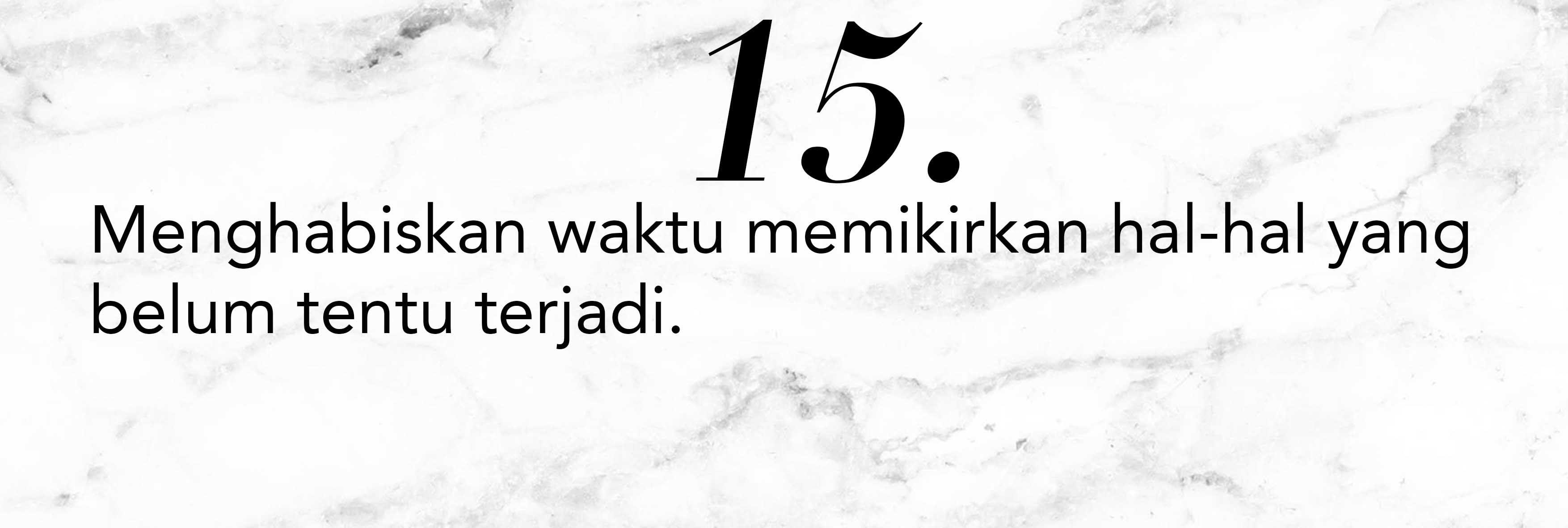 15 Tanda Kamu Menyia-Nyiakan Waktumu di Umur 20-an