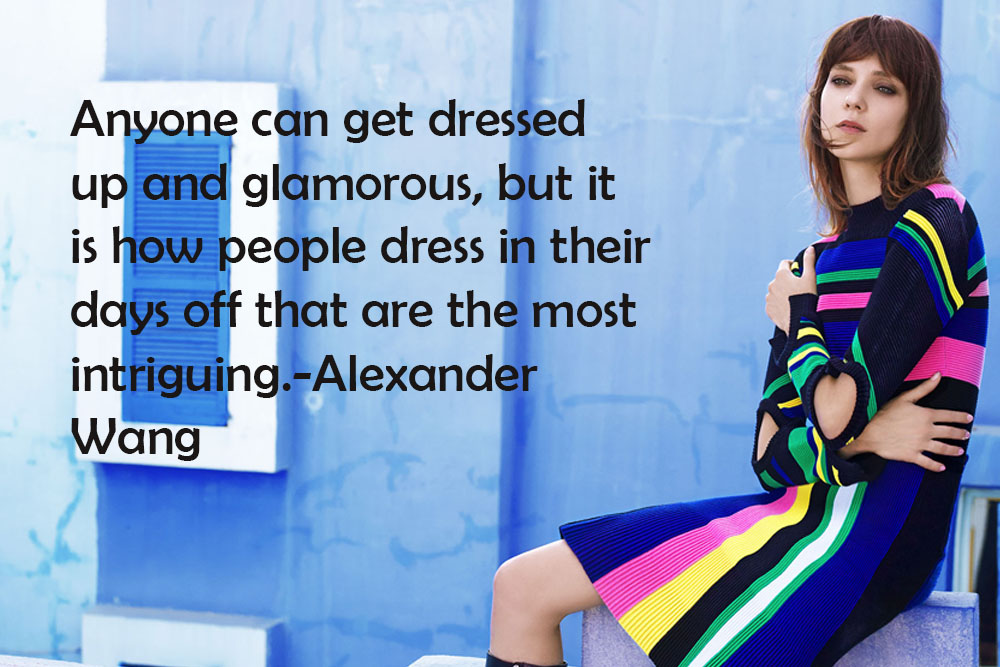 5 Fashion Quotes Yang Pasti Menginspirasi Kamu