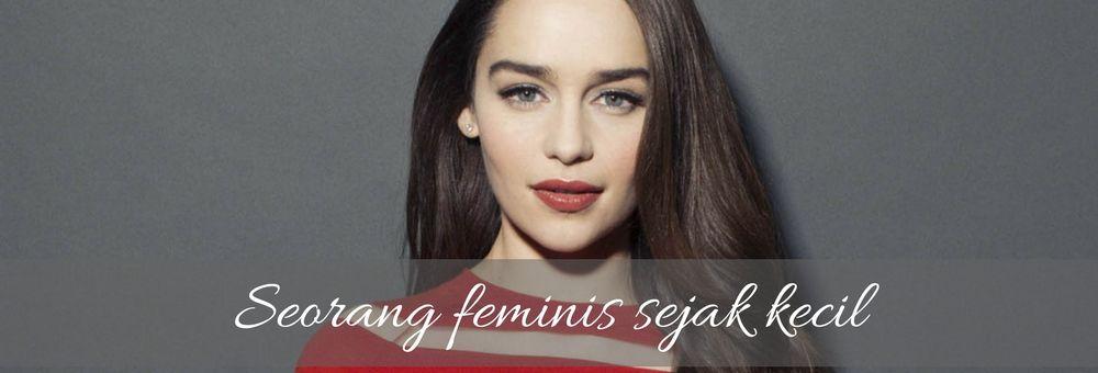 Perankan Karakter Cewek Kuat, Inilah Pandangan Emilia Clarke sebagai Seorang Feminis