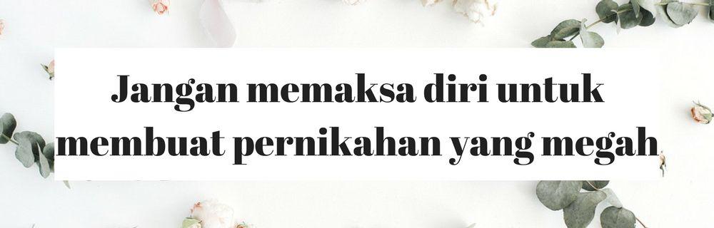 Jangan Menikah Dulu Sebelum Kamu Memikirkan 8 Hal Ini