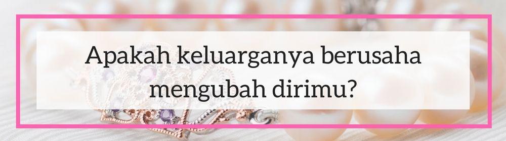 Jangan Menikah Dulu Sebelum Kamu Tahu 5 Hal tentang Keluarganya