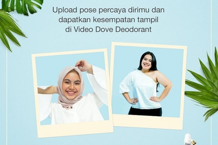 Tunjukkan Pose Percaya Dirimu dan Raih Kesempatan untuk Tampil di Video Dove Deodorant!