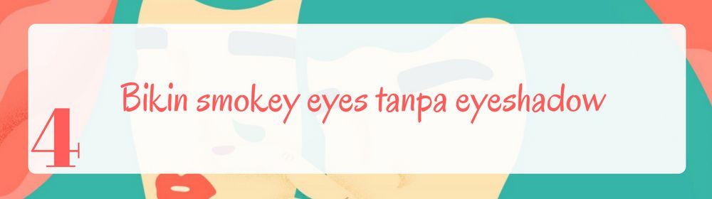 6 Tips Mudah Memakai Eyeliner Bagi Pemula
