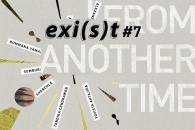 EXI(S)T Pamerkan Karya Bertema 'From Another Time' di Dia.Lo.Gue