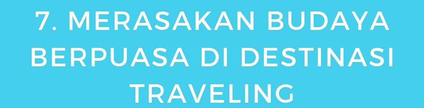 7 Tips Saat Traveling di Bulan Ramadan