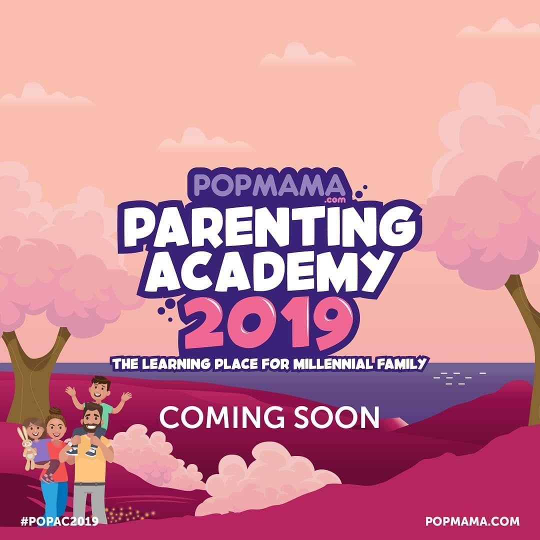 Popmama Parenting Academy 2019, Tempat Belajar Terlengkap Keluarga