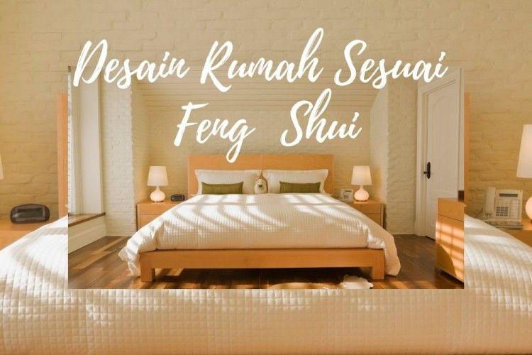7 Cara Sederhana Menerapkan Feng Shui di Desain Rumah Kamu