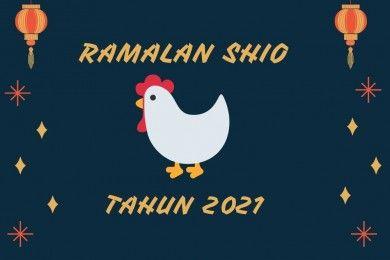 Ramalan Shio Ayam Tahun 2021, Bersiap Perubahan