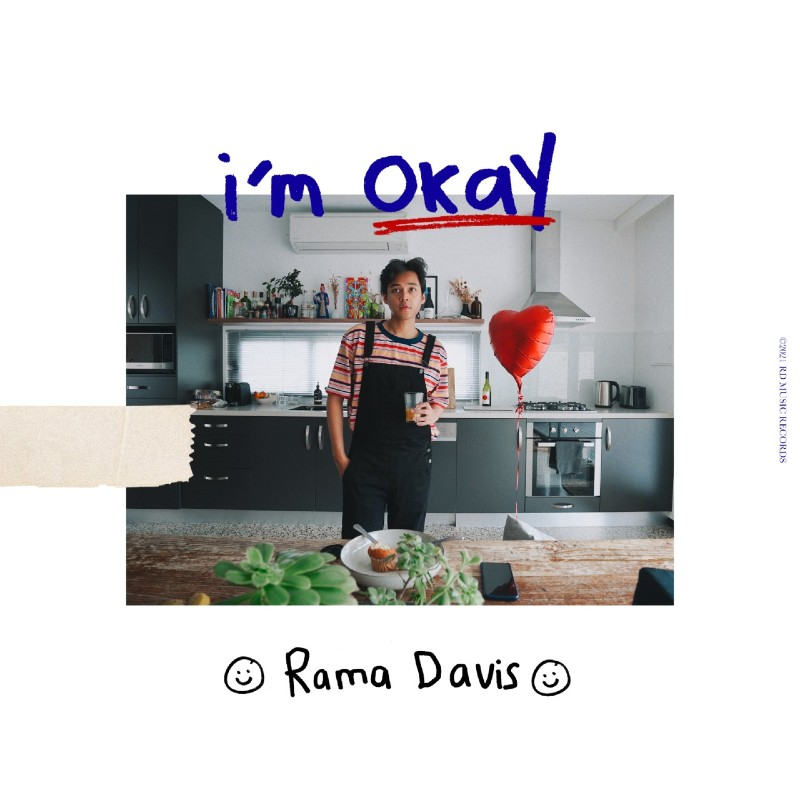 I'm Okay, Lanjutkan Karya Terbaik Rama Davis Setelah Better On You
