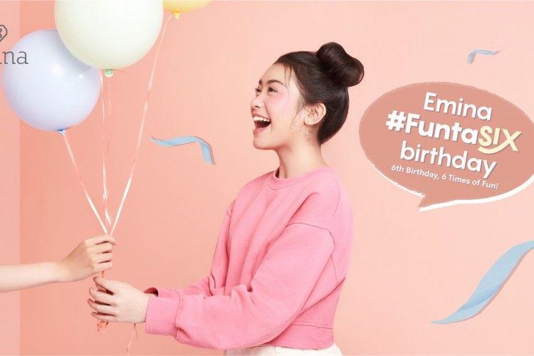 Rayakan Ulang Tahun ke-6, EMINA Kasih Promo Menarik!