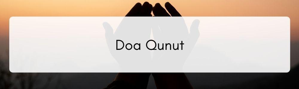 Dibaca di 15 Malam Terakhir Ramadan, Ini Bacaan Qunut Witir & Artinya