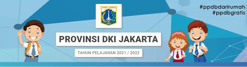 Jadwal & Alur Pendaftaran PPDB DKI Jakarta 2021 untuk SD, SMP, SMA/SMK